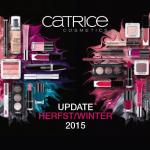 CATRICE herfst/wintercollectie 2015; Ogen en Lippen