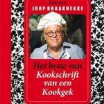 Het Beste van Kookschrift van een Kookgek – een ode aan Joop Braakhekke